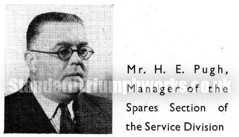 HE Pugh Manager of the Spares Section of the Service Division.